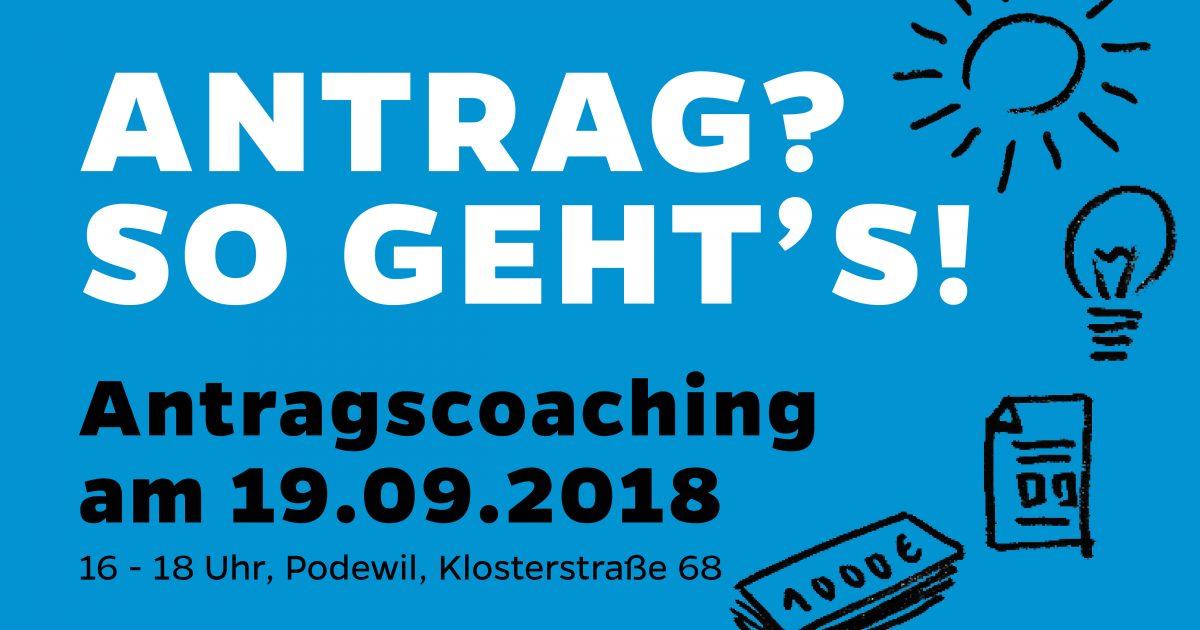 Antrag? So geht's. Antragscoaching zu Durchstarten am 19. September im Podewil, Klosterstraße 68 in Berlin-Mitte. 16 bis 18 Uhr