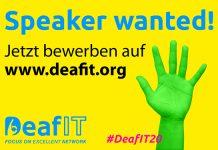 Call for Speaker: Jetzt bewerben und Teil der DeafIT Konferenz 2020